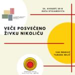 Veče posvećeno Živku Nikoliću u kući Stojanovića